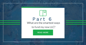 What are some of the smartest ways to fund my new LLC?